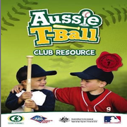 Aussie T-Ball Club/Coach Resource Manual
