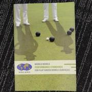 World Bowls Performance Standards for Flat Green Bowls Surfaces