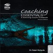 Coaching Essentials - A Swimming Coaches Guidebook