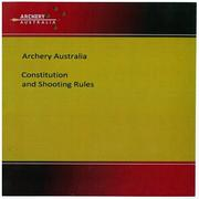 2018 Archery Australia Constitution and Shooting Rules